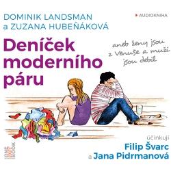 Deníček moderního páru  aneb ženy jsou z Venuše a muži jsou debil - Dominik Landsman (Audiokniha)