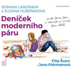 Audiokniha Deníček moderního páru  aneb ženy jsou z Venuše a muži jsou debil - Dominik Landsman - Filip Švarc