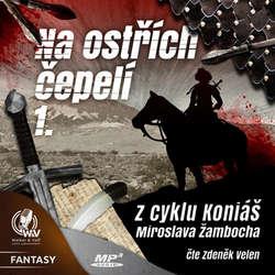 Audiokniha Na ostřích čepelí I. - Miroslav Žamboch - Zdeněk Velen