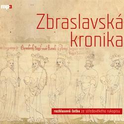Zbraslavská kronika - Authors Various (Audiokniha)