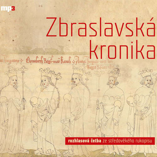 Audiokniha Zbraslavská kronika - Various authors - Jaromír Meduna