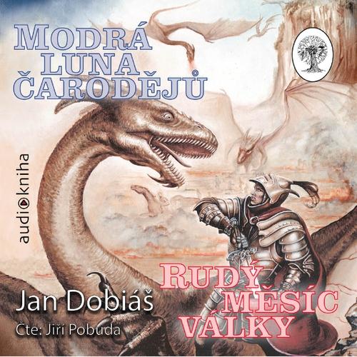 Modrá luna čarodějů, rudý měsíc války - Jan Dobiáš (Audiokniha)