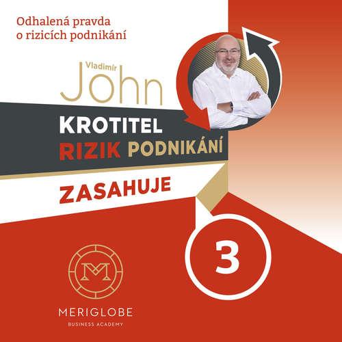 Audiokniha Krotitel rizik podnikání zasahuje: Kamnářství - Vladimír John - Robert Jašków