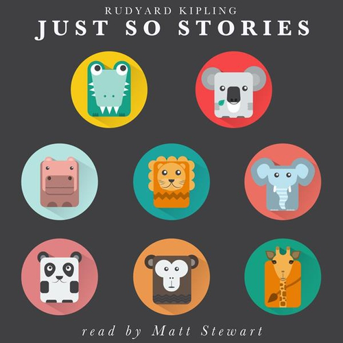 Just So Stories (EN) - Rudyard Kipling (Audiobook)