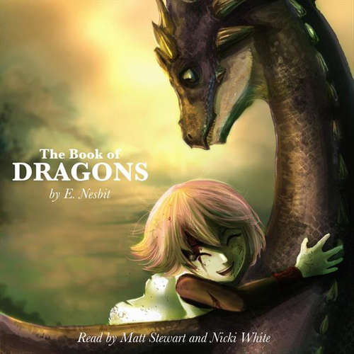 Audiobook The Book of Dragons (EN) - Edith Nesbit - Nicki White
