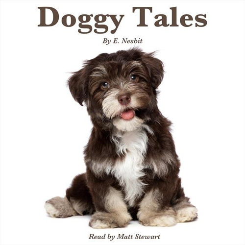 Doggy Tales (EN) - Edith Nesbit (Audiobook)