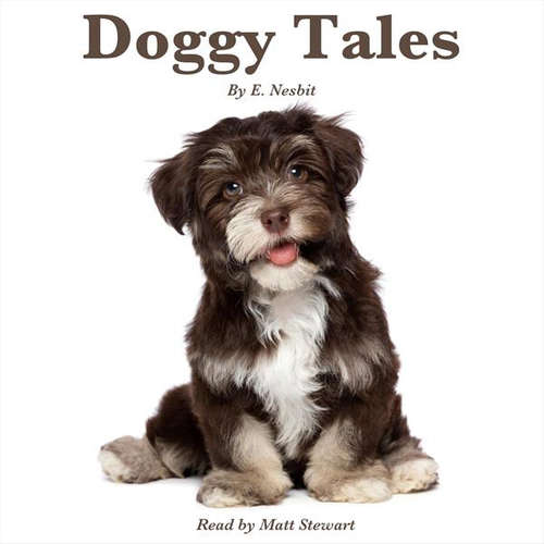Audiobook Doggy Tales (EN) - Edith Nesbit - Nicki White