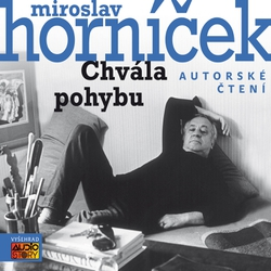 Chvála pohybu - Miroslav Horníček (Audiokniha)