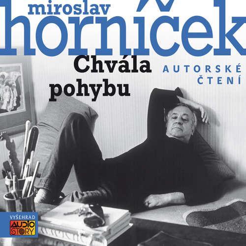 Audiokniha Chvála pohybu - Miroslav Horníček - Miroslav Horníček