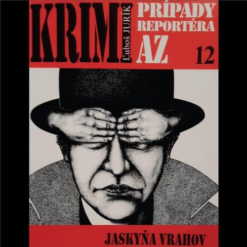 Jaskyňa vrahov - Ľuboš Jurík (Audiokniha)