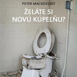 Želáte si novú kúpeľňu? - Peter Macsovszky (Audiokniha)