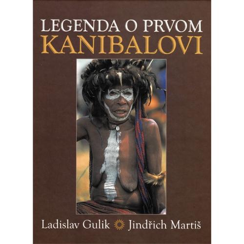 Legenda o prvom kanibalovi - Ladislav Gulik (Audiokniha)