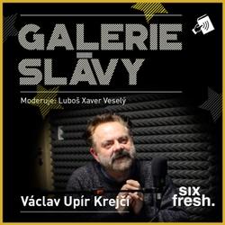Galerie slávy - Václav Upír Krejčí - Luboš Xaver Veselý (Audiokniha)