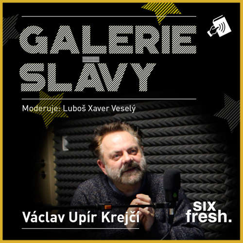 Audiokniha Galerie slávy - Václav Upír Krejčí - Luboš Xaver Veselý - Václav Upír Krejčí