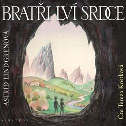 Bratři Lví srdce - Astrid Lindgrenová (Audiokniha)