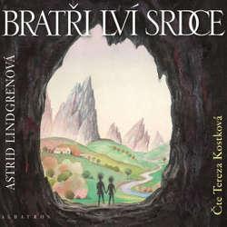 Audiokniha Bratři Lví srdce - Astrid Lindgrenová - Tereza Kostková