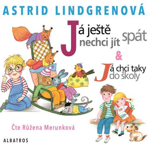 Audiokniha Já ještě nechci jít spát - Astrid Lindgrenová - Růžena Merunková