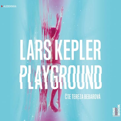 Playground - Lars Kepler (Audiokniha)