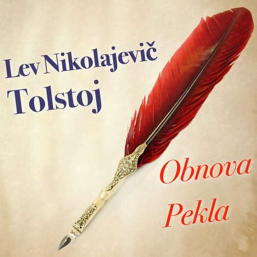 Audiokniha Obnova pekla - Lev Nikolajevič Tolstoj - Marek Rozkoš