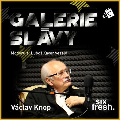 Galerie slávy - Václav Knop
