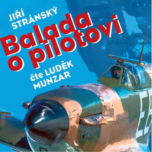 Audiokniha Balada o pilotovi - Jiří Stránský - Luděk Munzar