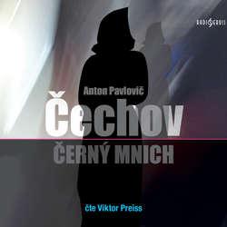 Audiokniha Černý mnich - Anton Pavlovič Čechov - Viktor Preiss