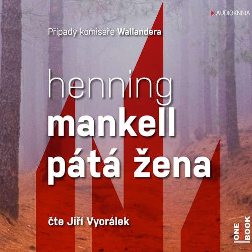 Audiokniha Pátá žena - Henning Mankell - Jiří Vyorálek