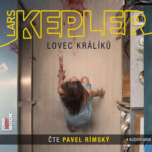 Audiokniha Lovec králíků - Lars Kepler - Pavel Rímský