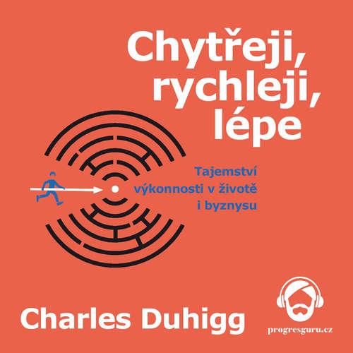 Audiokniha Chytřeji, rychleji, lépe - Charles Duhigg - Jan Hyhlík