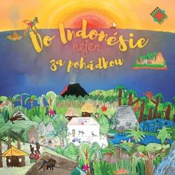 Do Indonésie nejen za pohádkou - Petra Lazáková (Audiokniha)