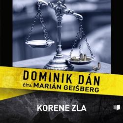 Korene zla - Dominik Dán (Audiokniha)