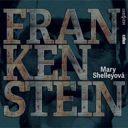 Frankenstein - Mary Shelley (Audiokniha)