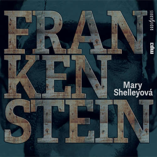 Audiokniha Frankenstein - Mary Shelley - Lukáš Hlavica