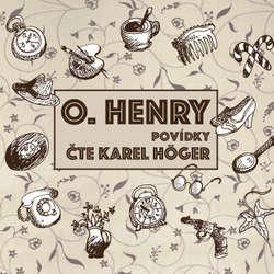 Audiokniha O. Henry - Povídky - O. Henry - Karel Höger