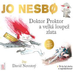 Audiokniha Doktor Proktor a velká loupež zlata - Jo Nesbo - David Novotný