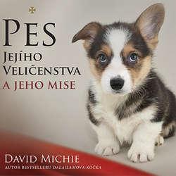 Audiokniha Pes Jejího Veličenstva - David Michie - Borek Kapitančik