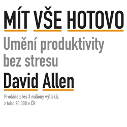 Mít vše hotovo - David Allen (Audiokniha)