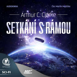 Audiokniha Setkání sRámou - Arthur Charles Clarke - Martin Myšička