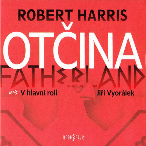 Audiokniha Otčina - Robert Harris - Igor Bareš