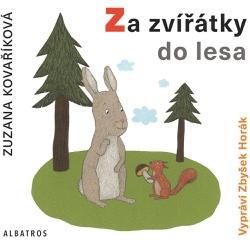 Za zvířátky do lesa - Zuzana Kovaříková (Audiokniha)