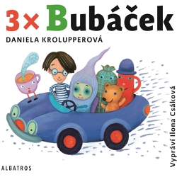 3x Bubáček - Daniela Krolupperová (Audiokniha)
