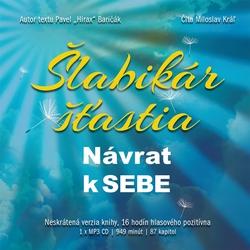 Šlabikár šťastia - Návrat k sebe - Pavel Hirax Baričák (Audiokniha)