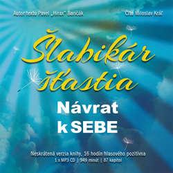 Audiokniha Šlabikár šťastia 1 - Návrat k sebe - Pavel Hirax Baričák - Miloslav Kráľ