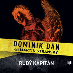 Audiokniha Rudý kapitán - Dominik Dán - Martin Stránský