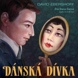Dánská dívka - David Ebershoff (Audiokniha)
