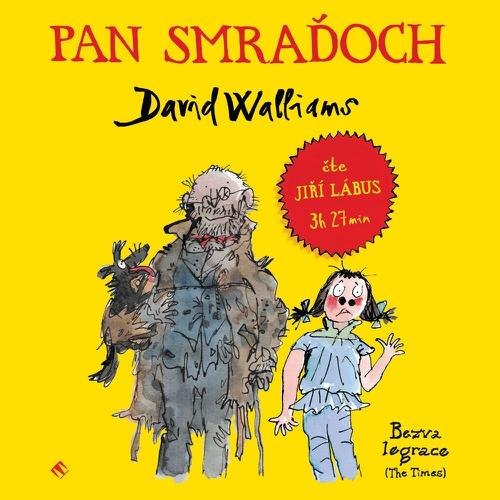 Pan Smraďoch - David Walliams (Audiokniha)