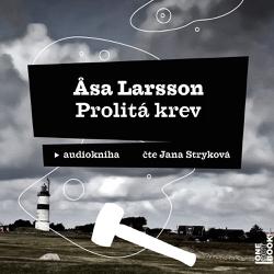 Prolitá krev - Asa Larsson (Audiokniha)