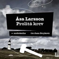 Audiokniha Prolitá krev - Asa Larsson - Jana Stryková
