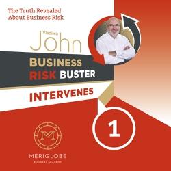Business Risk Buster Intervenes 1 - Vladimír John (Audiobook)