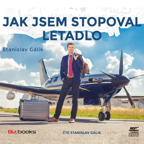 Jak jsem stopoval letadlo - Stanislav Gálik (Audiokniha)